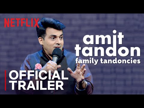 Amit Tandon Family Tandoncies Netflix Review, Release Date, Trailer