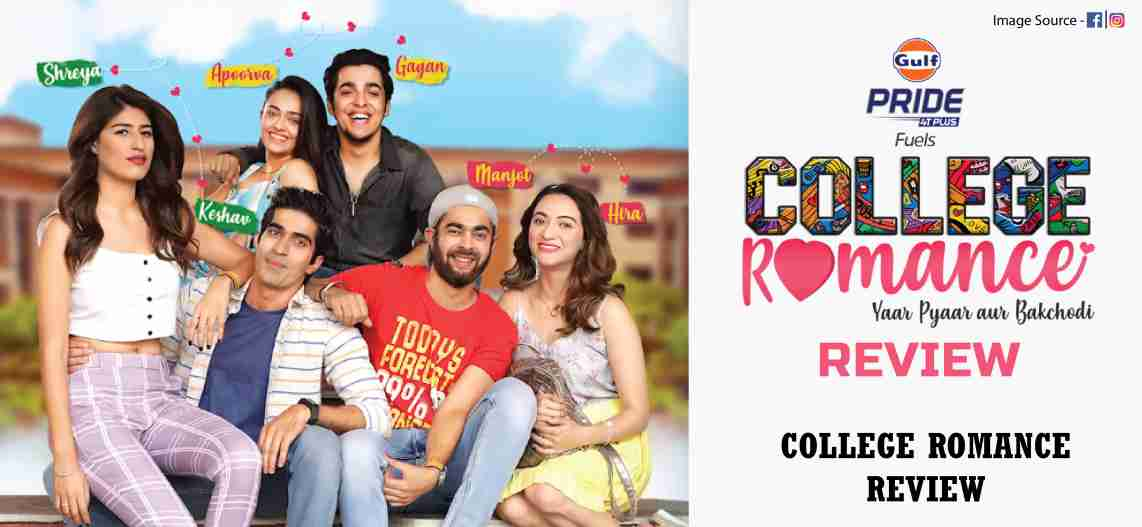 College Romance (Season 2) Hindi WEB-DL 1080p / 720p / 480p x264 HD [ALL Episodes] | SonyLiv Series centmovies.xyz