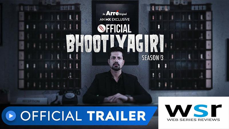 MX Player Bhootiyagiri Season 3 Release Date and Trailer