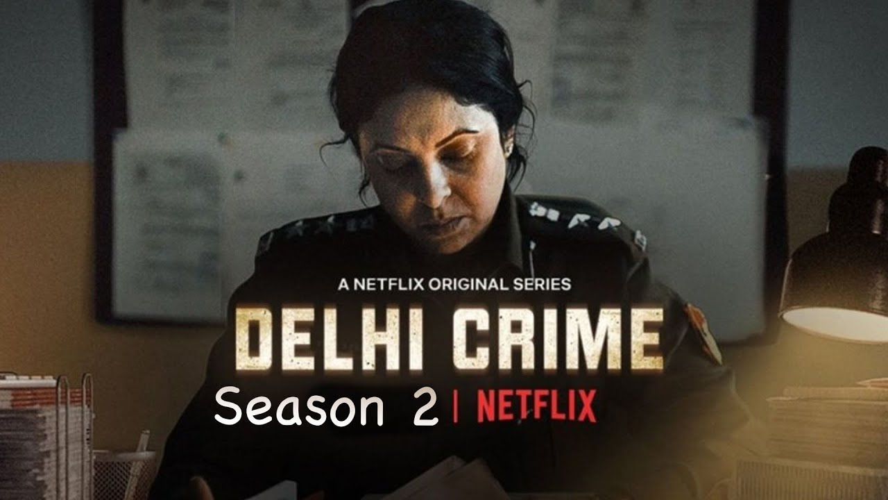 Netflix Delhi Crime Web Series Season 2 Release Date, Cast, Trailer