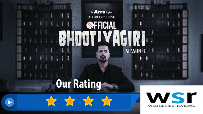 MX Player Bhootiyagiri 3 Series Review – Hit of Hat-Rick
