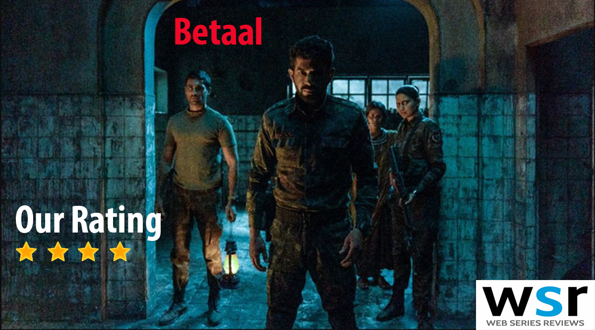 Netflix Betaal Web Series Review – Must Watch in a Day Only