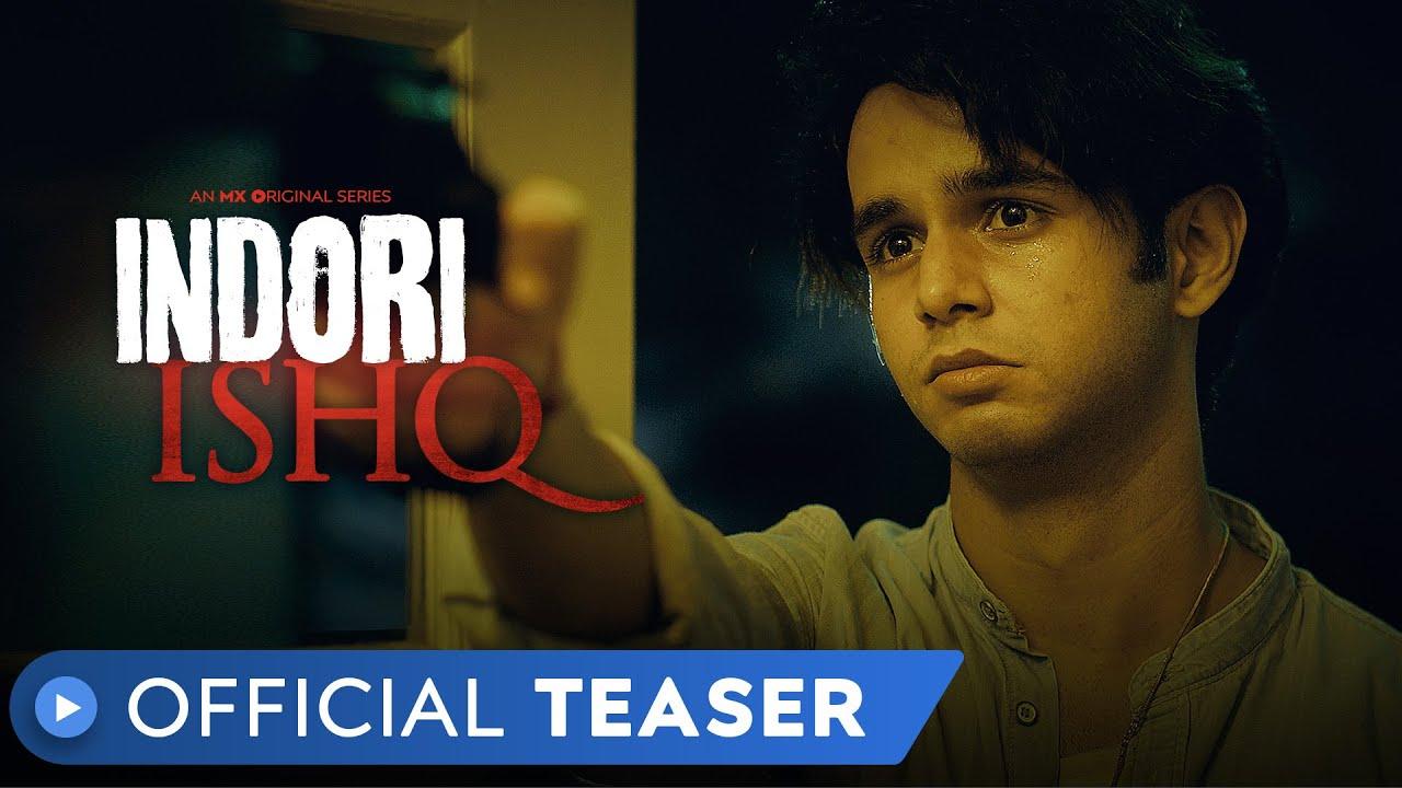 Indori Ishq Web Series Review, Cast | Mx Player