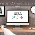 """What is """"Content Curation""""?"""