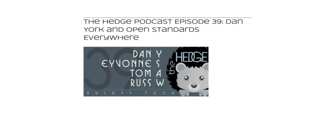 Listen to the Hedge Podcast 39 to Learn about the Open Standards Everywhere Project