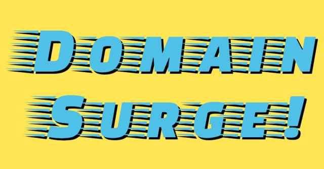 """The words """"Domain surge"""" in Fast font with yellow background"""