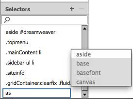 Begin typing a selector and Dreamweaver will show you options as code hints