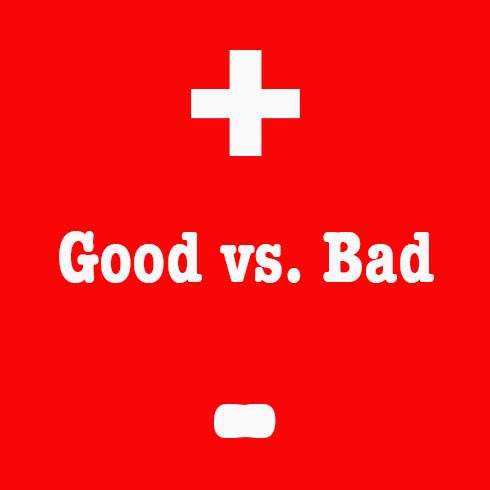good vs. bad