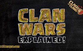Clan Wars Explained