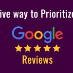 effective-way-to-prioritize-your-google-reviews
