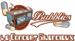 les-bubblies-concert-silencieux