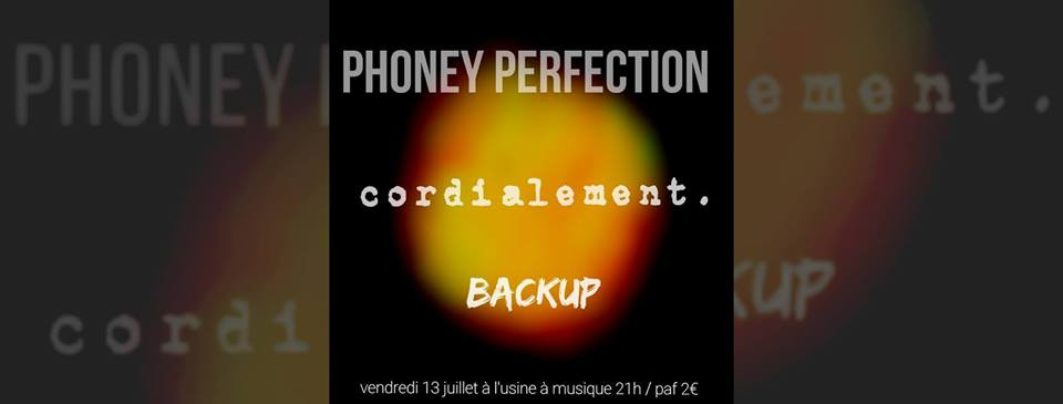 phoney-perfection-backup-cordialement