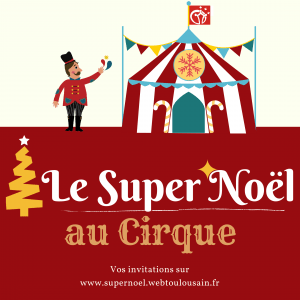 ban-le-super-noel-cirque-loyal
