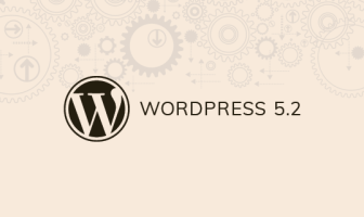 What is coming in WordPress 5.2