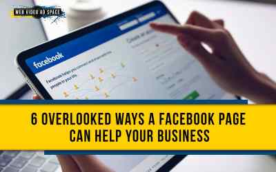 6 Overlooked Ways a Facebook Page Can Help Your Business