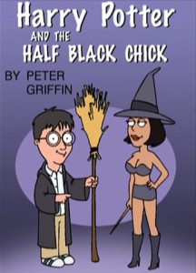 Harry Potter & the Half Black Chick