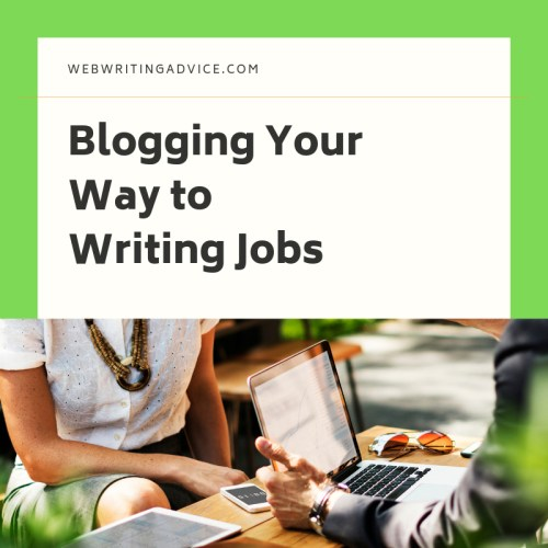 Blogging Your Way to Writing Jobs