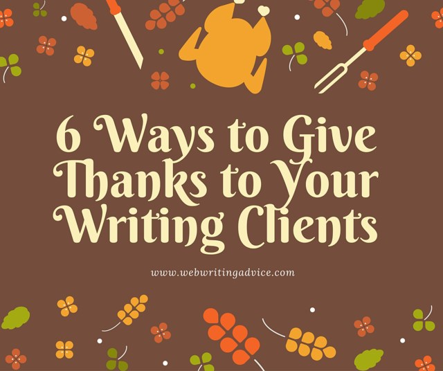 6 Ways to Give Thanks to Your Writing Clients