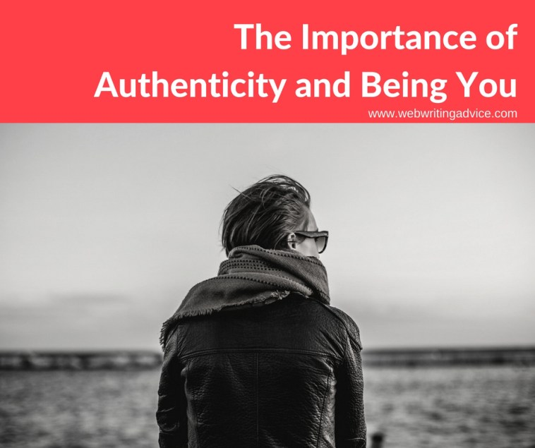 The Importance of Authenticity and Being You