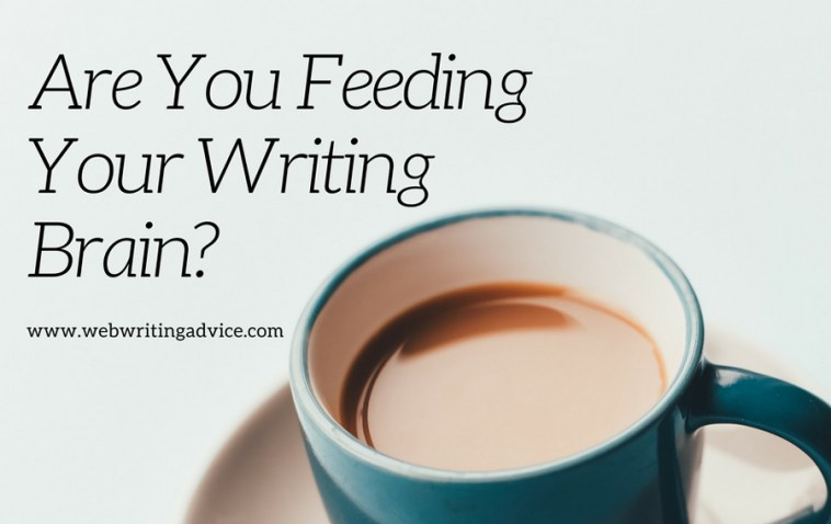 Are You Feeding Your Writing Brain?
