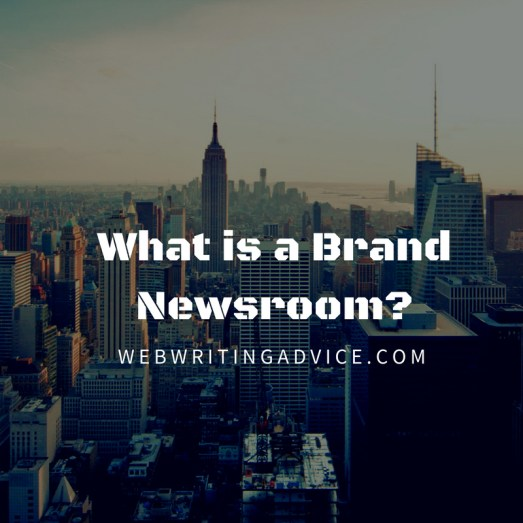 What is a Brand Newsroom?