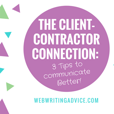 The Client-Contractor Connection: 3 Tips to Communicate Better