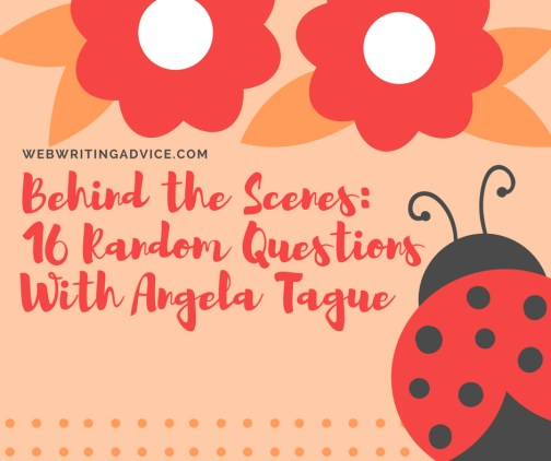 Behind the Scenes: 16 Random Questions With Angela Tague
