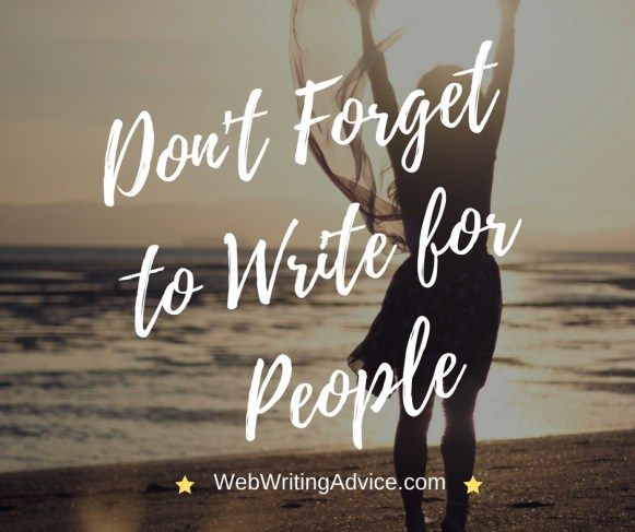 Don't Forget to Write for People