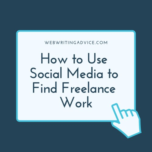 How to Use Social Media to Find Freelance Work