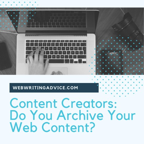 Do You Archive Your Content?