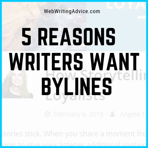 5 Reasons Writers Want Bylines