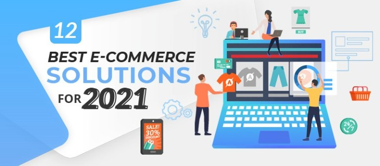 12 Best Ecommerce Solutions for 2021