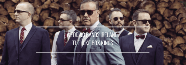 Weddings Bands Ireland, Book Online The Jukebox Kings Wedding Band & DJ Show.Visit the Site of Wedding Band The Jukebox Kings.