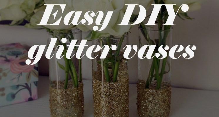 Diy Glitter Vases For Sparkle And Shine