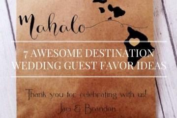 destination weddingguest favor ideas