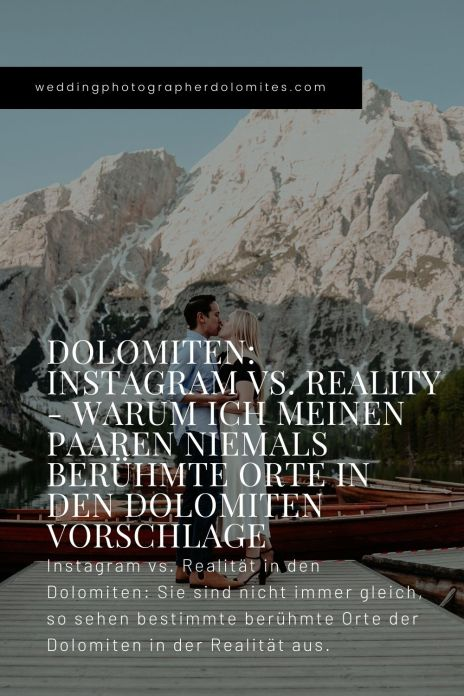 Instagram vs. Realität in den Dolomiten Sie sind nicht immer gleich, so sehen bestimmte berühmte Orte der Dolomiten in der Realität aus.