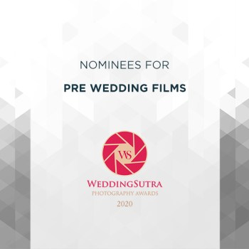 Nominations for Pre Wedding Films – WeddingSutra Photography Awards 2020