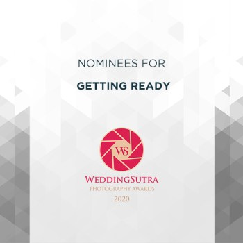 Nominations for Getting Ready – WeddingSutra Photography Awards 2020