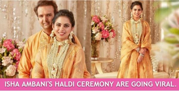 Isha ambani and Anand Piramal Haldi Ceremony