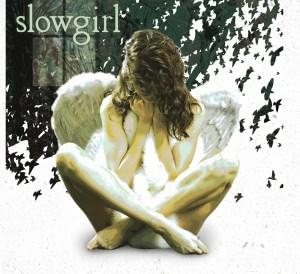 http://dobama.org/wp-content/uploads/2014/05/Slowgirl_poster-copy.jpg