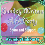 Sunday Writers Link Party