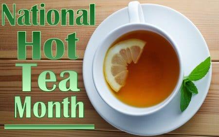 National Hot Tea Month