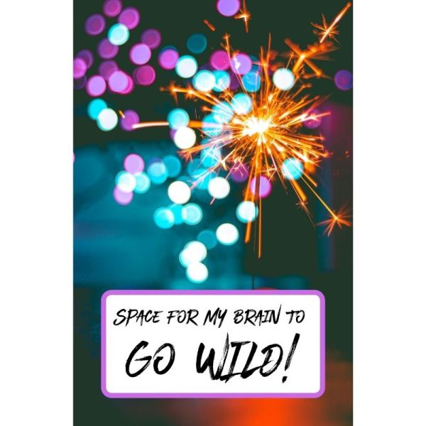 Space For My Brain To Go Wild - Dotted Notebook Cover with Sparkler