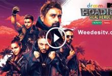 MTV Roadies Real Heroes Full Episode Watch Online