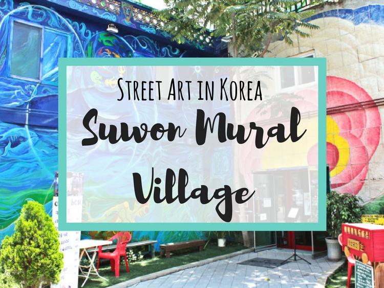 Suwon Haenggungdong Mural Village: Street Art in Korea