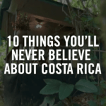 VIDEO: 10 things you'll never believe about Costa Rica