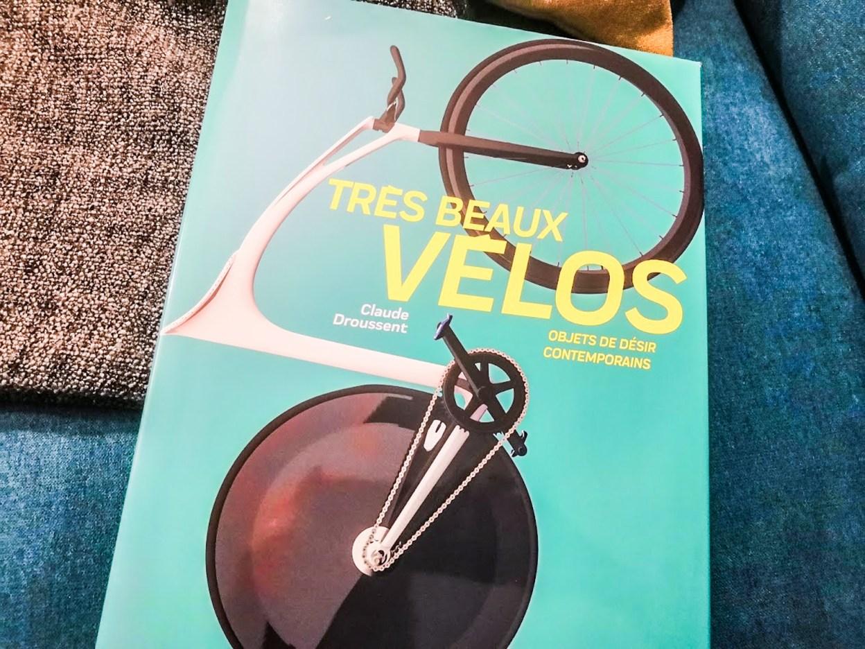 [Lecture] Très beaux vélos, un (gros) livre pour les amateurs de belles machines
