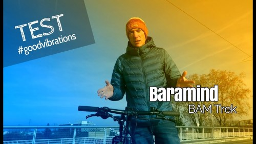 [Test] Baramind BAM Trek, Le Cintre Vélo Good Vibrations !