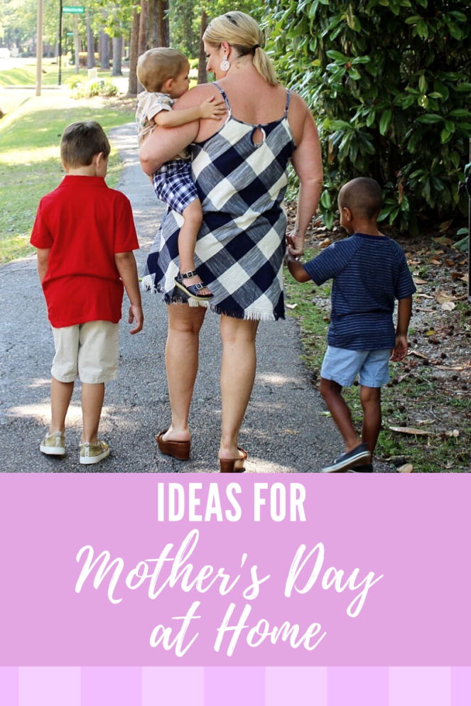 Ideas for Mother's Day at Home