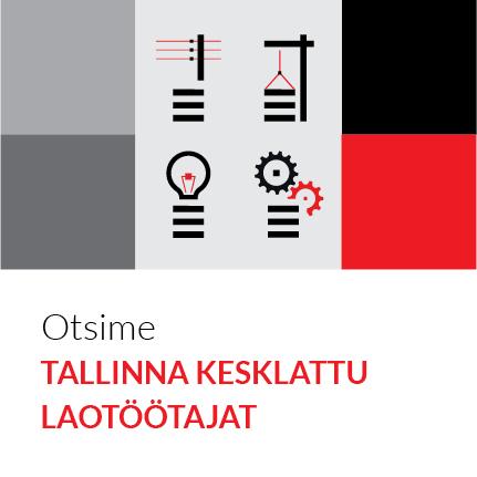Otsime TALLINNA KESKLATTU LAOTÖÖTAJAT